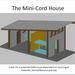 Mini Cord House