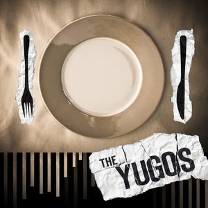The Yugos-Morning