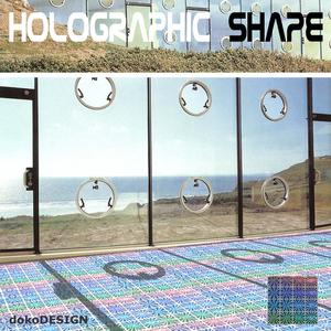 HOLOGRAPHIC SHAPE