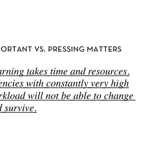 Important Vs. Pressing Matters