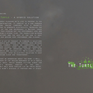 The Turtle - a hybrid solution
