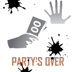 Party is over