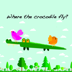 Where the crocodile fly?