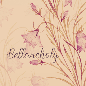 Bellancholy