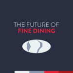 The Future of Fine Dining