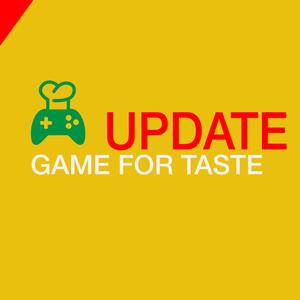 GAME FOR TASTE