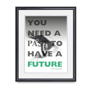 YOU NEED A PAST TO HAVE A FUTURE (advert version)
