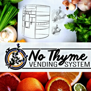 NoThyme Vending System